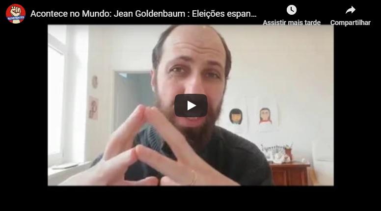 Jean Goldenbaum analisa as eleições na Espanha e o início da corrida eleitoral dos EUA