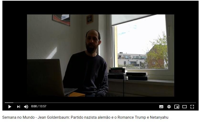 VÍDEO: Jean Goldenbaum analisa a atual situação política nos EUA, na União Européia e em Israel – três polos que influenciam diretamente a política no Brasil