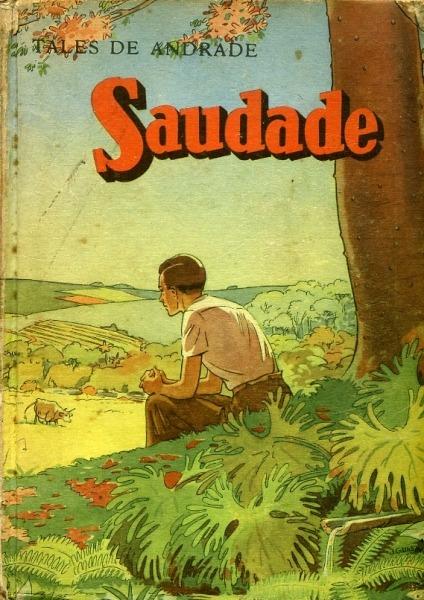 """Saudade da """"Saudade"""" de Thales de Andrade"""