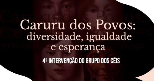 """Grupo dos Cêis celebra o seu """"Caruru de Todos os Povos."""""""